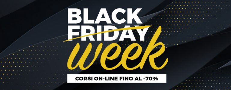 Inizia oggi la Black Friday Week di Unipro Academy!